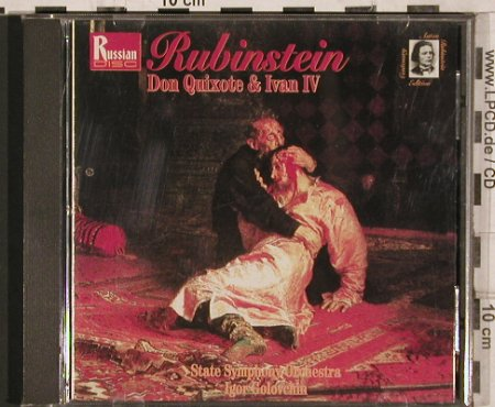 Rubinstein,Anton: Don Quixote & Ivan IV, Russian Disc(RD CD 11 397), US/CDN, 1994 - CD - 81917 - 10,00 Euro