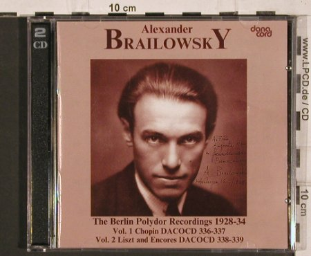 Brailowsky,Alexander: The Berlin Polydor Rec. 1928-34, Danacord(DACOCD 336-337), DK, 1989 - 2CD - 82002 - 17,50 Euro