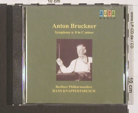 Bruckner,Anton: Sinfonie Nr.8 in C minor (1951), Aura(), I, 2002 - CD - 91792 - 7,50 Euro