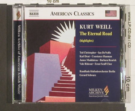 Weill,Kurt: The Eternal Road(highlights), Naxos(), CDN, 03 - CD - 91799 - 5,00 Euro
