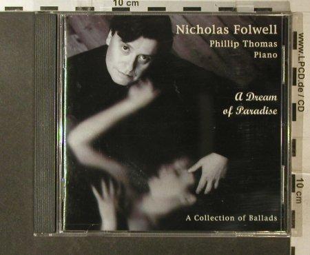 Folwell,Nicholas: A Dream of Paradise, Ballads, Timbre Rec.(DMHcd 5), UK, 1996 - CD - 96007 - 10,00 Euro