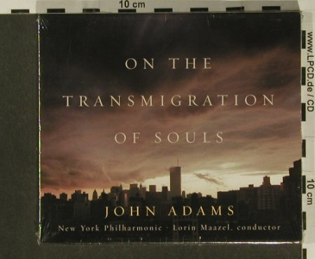 Adams,John: On the Transmigration of Soul, Nonesuch(), EU, FS-New, 2004 - CD - 97267 - 7,50 Euro