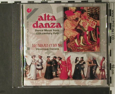 V.A.Alta Danza: Dance-Music From 15th-Century, Christophorus(CHR 77208), D, 1998 - CD - 98171 - 7,50 Euro