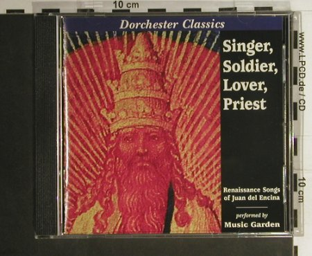 Encina,Juan Del: Singer,Soldier,Lover,Priest, Dorchester(DRC 1006), US, 1996 - CD - 98403 - 12,50 Euro