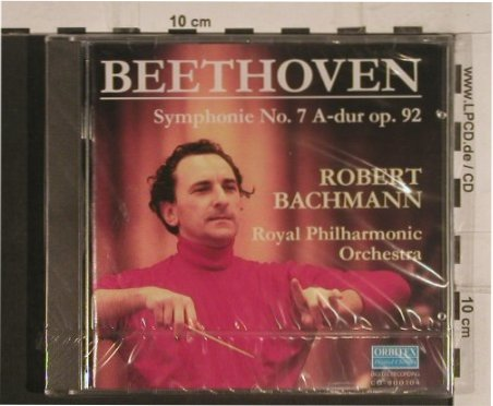 Beethoven,Ludwig van: Symphonie No.7 A-dur op .92, Orbitex(900104), D, FS-New, 1990 - CD - 99726 - 10,00 Euro