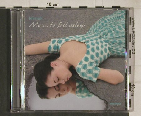 Klimek: Musik to fall asleep, FS-New, Kompakt(cd 50), EU, 2006 - CD - 81032 - 10,00 Euro