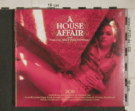 V.A.A House Affair: w.Francesco Diaz & Denis The Menace, Cala d'Hort(cala 007-2), FS-New, 2005 - 2CD - 81123 - 10,00 Euro