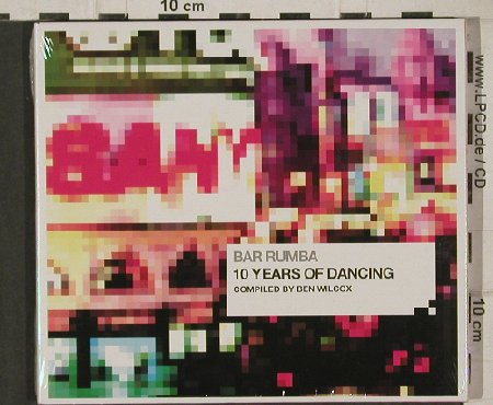 V.A.Bar Rumba-by Ben Wilcox: 10 Years of Dancing, Digi, FS-New, bbe(BBEcd042), EU, 2003 - CD - 81178 - 7,50 Euro