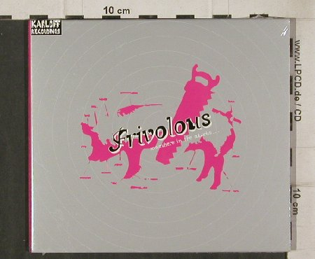 Frivolous: Somewhere in the Suburbs,Digi, Karloff Recordings(KLFcdc01), D, FS-New, 2004 - CD - 81214 - 10,00 Euro