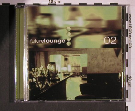 V.A.Future Lounge 02: 12 Tr., Stereo Deluxe(Sd 36), D, 1999 - CD - 82550 - 7,50 Euro