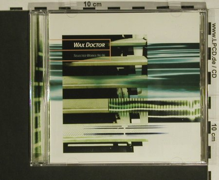 Wax Doctor: Selected Works 94-96, R+S(), , 1998 - CD - 82554 - 5,00 Euro