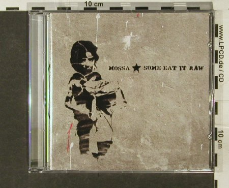 Mossa: Some Eat It Raw, Circus Company(), , 2006 - CD - 82605 - 7,50 Euro
