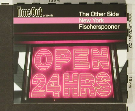 V.A.The Other Side - Time Out: New York-Fischerspooner,Dual Disc, Resist(CD65), UK, 2006 - CD - 82665 - 7,50 Euro