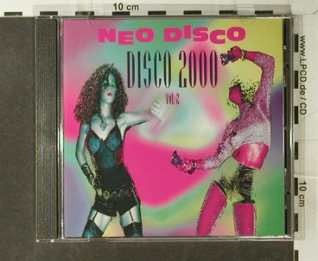 V.A.Neo Disco:Disco 2000 Vol.2: 11 Tr., Container(302.4010.2 42), D, 1993 - CD - 82668 - 5,00 Euro