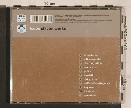 Tesox: Silicon Works, Plastic City(PLA 007-2), D, 1997 - CD - 83361 - 5,00 Euro