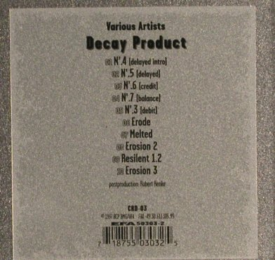 V.A.Decay Product: 10 Tr., metal box, CRD(CDR-03), , 1997 - CD - 83442 - 20,00 Euro
