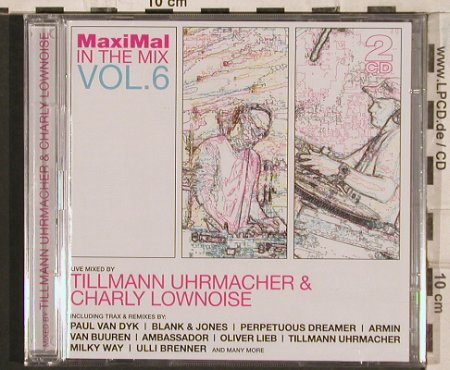 V.A.MaxiMal in the Mix Vol.6: 25 Tr. By T.Uhrmacher+Ch.Lownoise, Mix015(), FS-New,  - 2CD - 83476 - 10,00 Euro