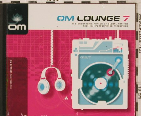 V.A.Om Lounge 7: 12 Tr. Digi,Colossus...Mambo Cats, OM Rec.(OM 127), US,FS-New, 2003 - CD - 83481 - 7,50 Euro