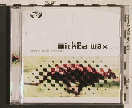 V.A.Wicked Wax Vol.2: Drum'n Bass Pressure, RTD(), D, 1997 - CD - 83511 - 5,00 Euro