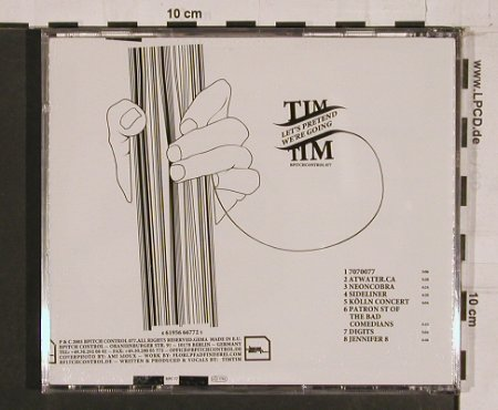 TimTim: Let's Pretend We're Going, Bpitch 077(), EU, 2003 - CD - 84240 - 10,00 Euro