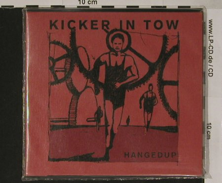 Hangedup: Kicker in Tow, Digi, FS-New, Costel.(CST022-2), CDN, 02 - CD - 90495 - 10,00 Euro