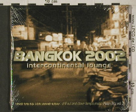 V.A.Bangkok 2002: Intercontinental Lounge,AsienTrip 2, Zeta. FS-New(), Asien, 01 - CD - 90628 - 7,50 Euro