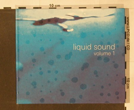 V.A.Liquid Sound: Volume 1, Digi, Liquid Sound(ism 01), , 2002 - CD - 91517 - 10,00 Euro