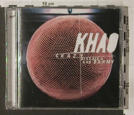 Khao: Crazy Diseased And Barmy, FS-New, K7(017), , 97 - CD - 91858 - 11,50 Euro