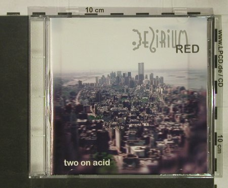 Two on Acid: Same, Delirium Red(DEL red CD 951), D, 1996 - CD - 92547 - 10,00 Euro
