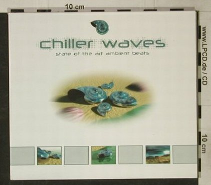 V.A.Chiller Waves: State Of The Art, 11 Tr., Digi, AP Rec.(107), EU,  - CD - 92603 - 9,00 Euro