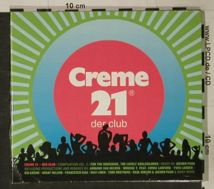 V.A.Creme 21 / Jochen Pash: Der Club - Vol. 2, Digi, FS-New, Music Hall(), D, 2005 - CD - 92609 - 10,00 Euro