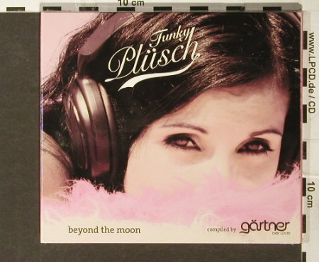 V.A.Funky Plüsch: Beyond The Moon, Digi, FS-New, Chin Chin-Records(ac 2030), ,  - CD - 93896 - 12,50 Euro