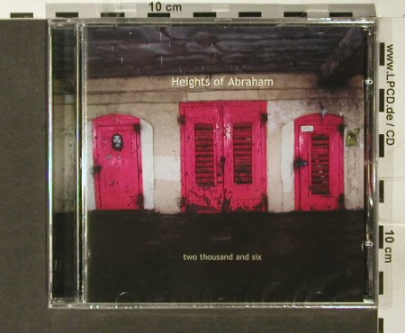 Heights Of Abraham: Two Thousand and Six, FS-New, T035(), UK,  - CD - 93952 - 12,50 Euro
