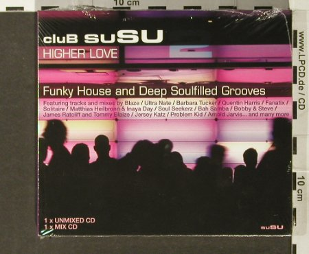 V.A.Club Susu: 2 - Higher Love, Digi, FS-New, Concept Music(), UK, 2006 - 2CD - 93969 - 10,00 Euro