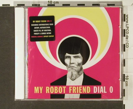 My Robot Friend: Dial 0, FS-New, Soma(), , 2006 - CD - 94075 - 10,00 Euro