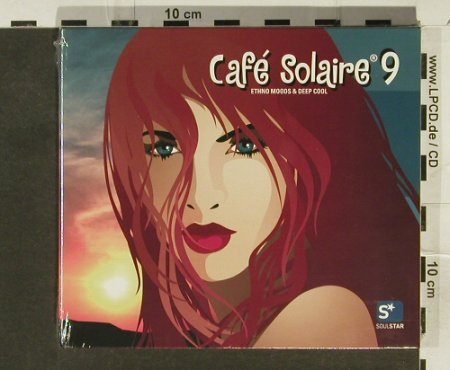 V.A.Cafe Solaire  9: Ethno Moods & Deep Cool,Digi, Soul Star(), FS-New, 2005 - 2CD - 94461 - 7,50 Euro