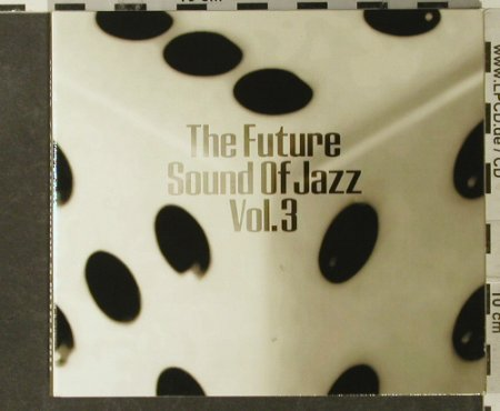 V.A.Future Sound Of Jazz Vol.3: 20 Tr, Digi, Compost(030-2), EC, 1996 - 2CD - 95181 - 12,50 Euro