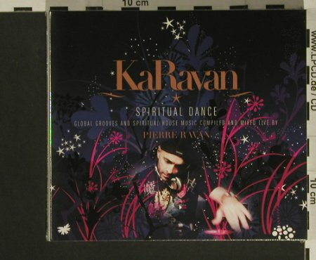 V.A.Karavan - by Pierre Ravan: Spiritual Dance, Digi, FS-New, Clubstar(), , 2007 - 2CD - 97499 - 10,00 Euro