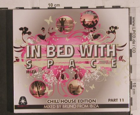 V.A.In Bed With Space: Chill House Edition, Part,11, Club Star(cls0001452), , FS-New, 2008 - 2CD - 99493 - 10,00 Euro