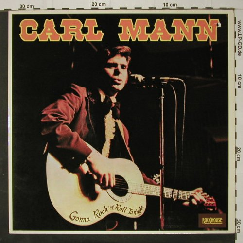 Mann,Carl: Gonna R'n'R Tonight, co, Bellaph.(BBS 2563), D, 1978 - LP - C8698 - 6,50 Euro