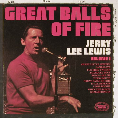 Lewis,Jerry Lee: Great Balls Of Fire Vol.1, Hallmark(SHM 823), UK, 1974 - LP - E4625 - 5,00 Euro