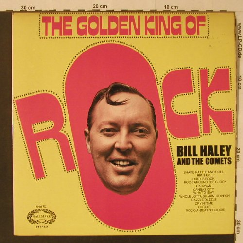 Haley,Bill & Comets: The Golden King Of Rock, Hallmark(SHM 773), UK, 1971 - LP - F5390 - 5,00 Euro