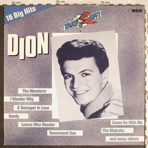 Dion: Take Off-16 Big Hits, RCA(NL 45211), D, 1981 - LP - H7070 - 5,00 Euro