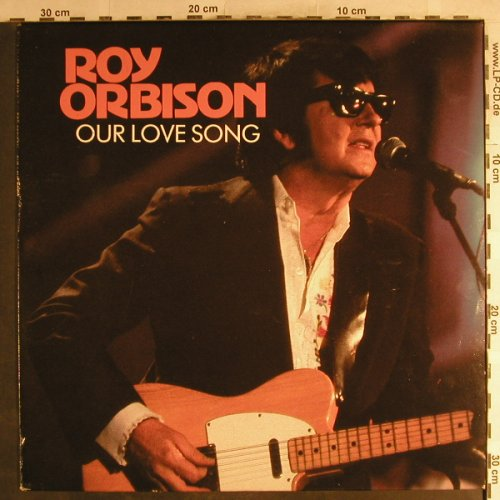 Orbison,Roy: Our Love Song, Monument(MNT 463417 1), NL, 1989 - LP - H7129 - 6,00 Euro