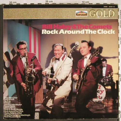 Haley,Bill & Comets: Rock Around The Clock, Karussell Gold(825 801), D, 1970 - LP - H7134 - 5,00 Euro