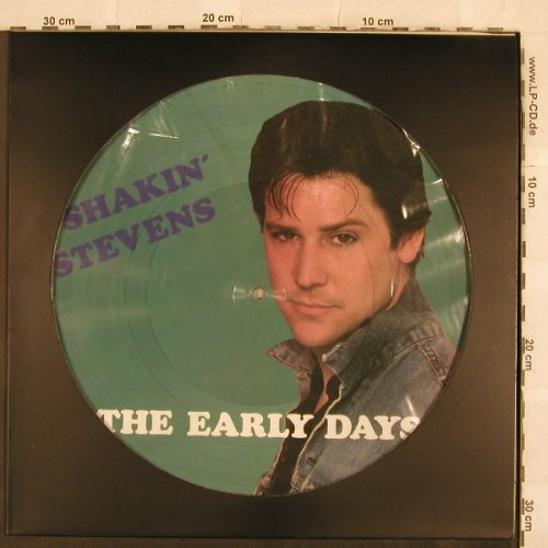 Shakin'Stevens: The Early Days,PictureDisc, Astan(), , 1982 - PLP - X96 - 7,50 Euro