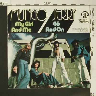Mungo Jerry: My Girl And Me, m-/vg+, Pye(12 425 AT), D, 1972 - 7inch - S7320 - 2,50 Euro