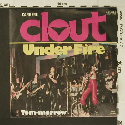 Clout: Under Fire / Tom-Morrow, Carrere(2044 156), D, 1979 - 7inch - S7384 - 2,00 Euro