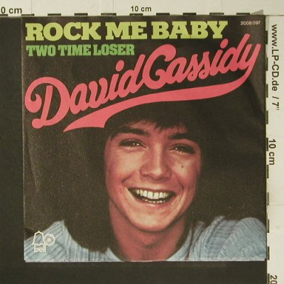 Cassidy,David: Rock me Baby, Bell(2008 097), D, 1972 - 7inch - S7391 - 2,50 Euro