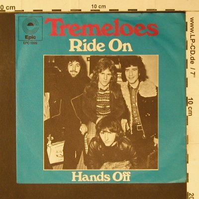 Tremeloes: Ride On / Hands Off, Epic(EPC 1399), D, 1973 - 7inch - S7466 - 2,50 Euro